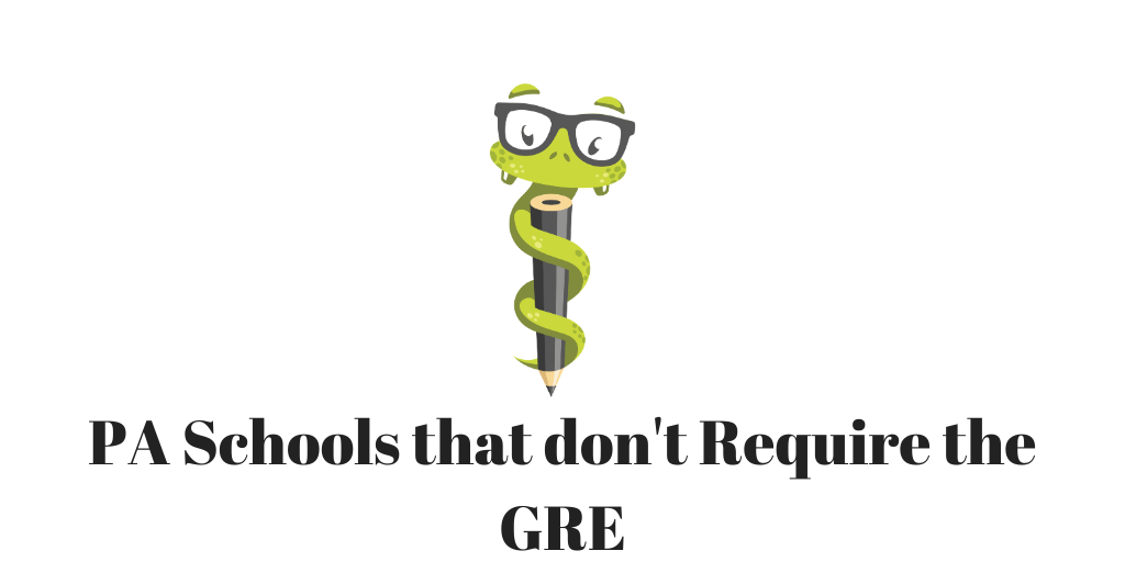 Medgeeks PA Schools that don't require the GRE