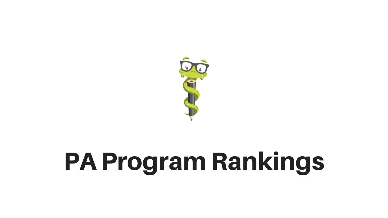 Medgeeks PA Program Rankings