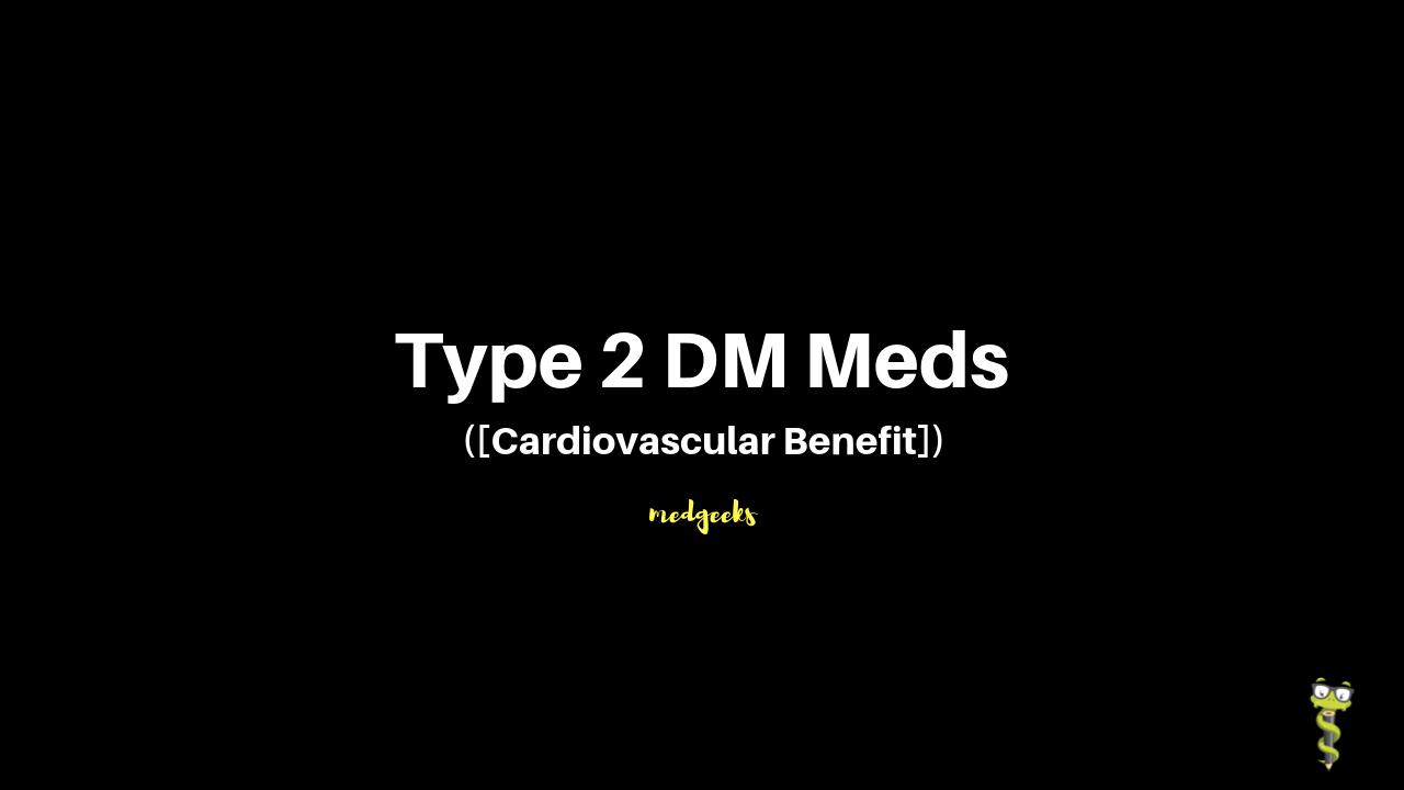 type-2-dm-meds-cardiovascular-benefit