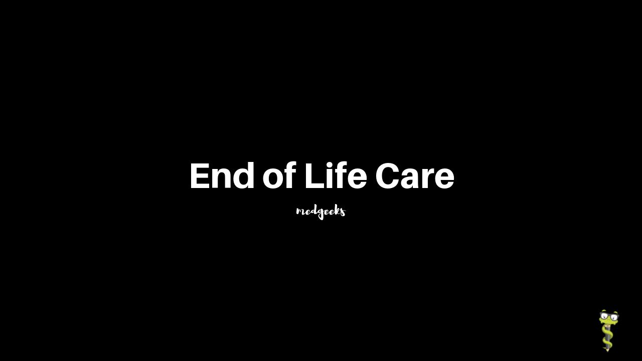 Medgeeks End of Life Care