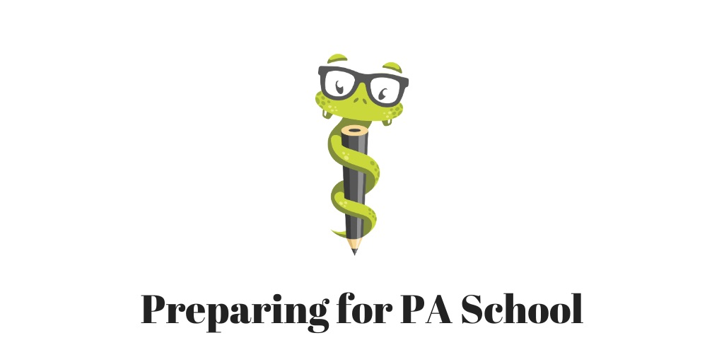 Medgeeks How to Prepare for PA School