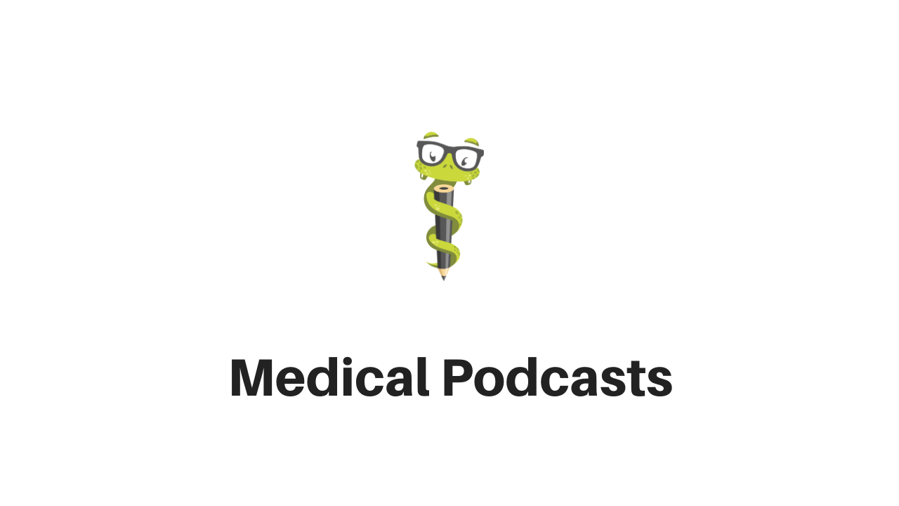 Medgeeks Medical Podcasts