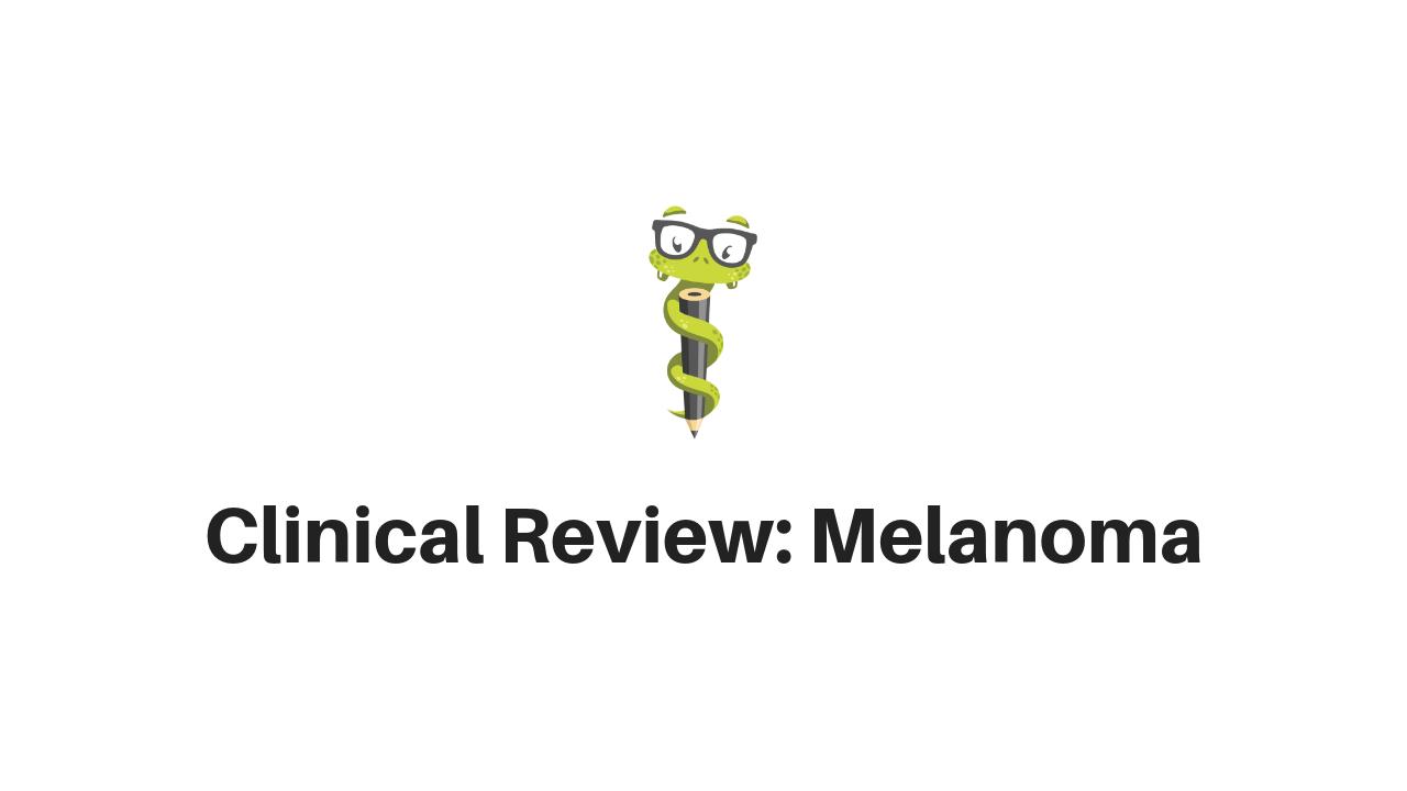 Medgeeks Malignant Melanoma
