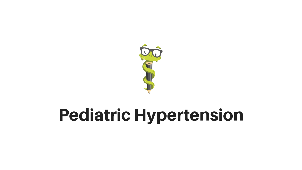 Medgeeks Pediatric Hypertension