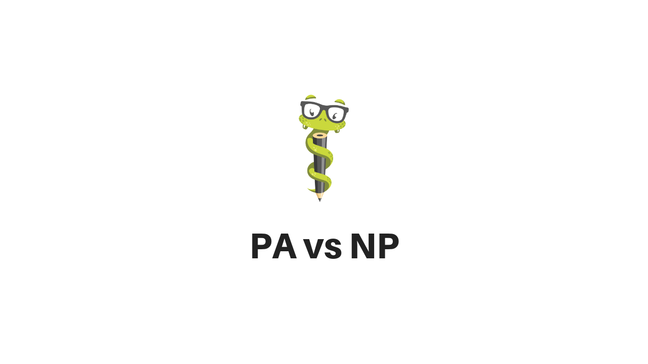 Medgeeks Physician Assistant vs. Nurse Practitioner