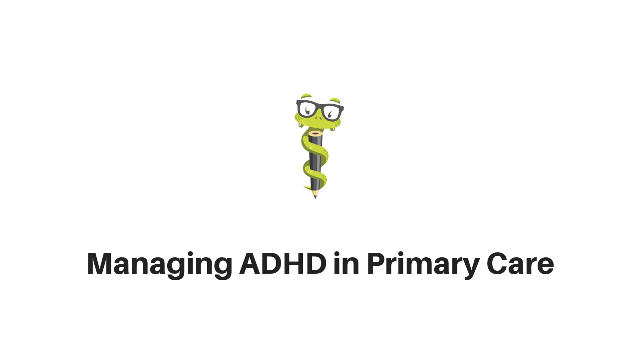 Medgeeks ADHD for Primary Care