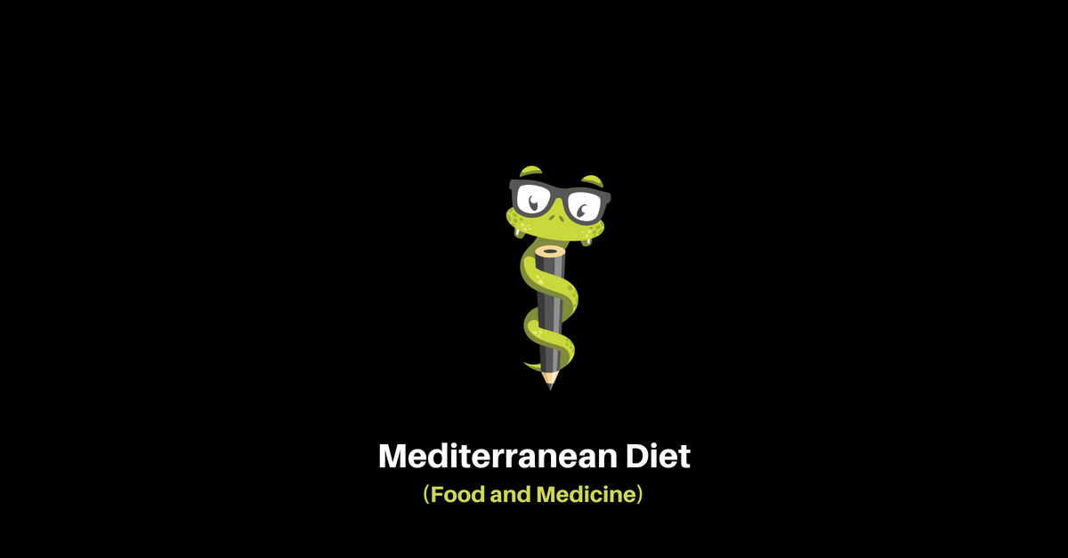 Medgeeks Mediterranean Diet (Food and Medicine)