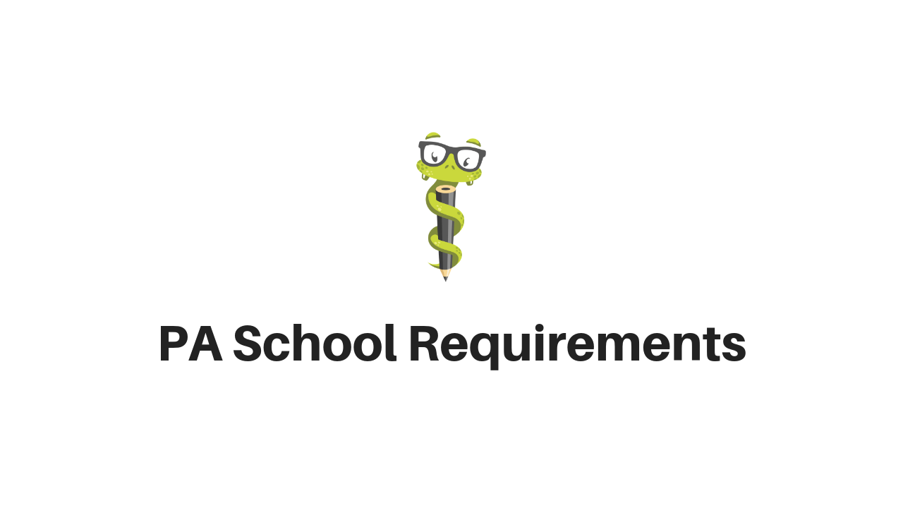 Medgeeks PA School Requirements